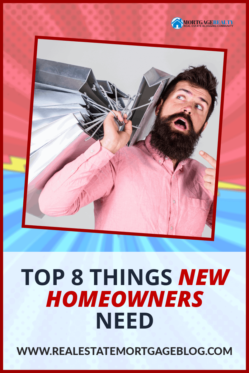 Top 8 Things New Homeowners Need